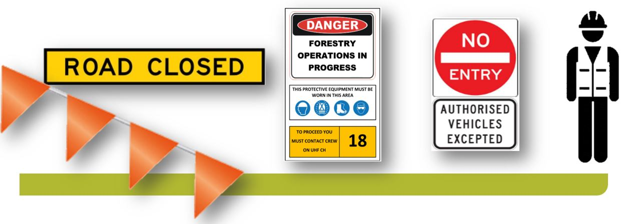 Forest operation worksites are off limits