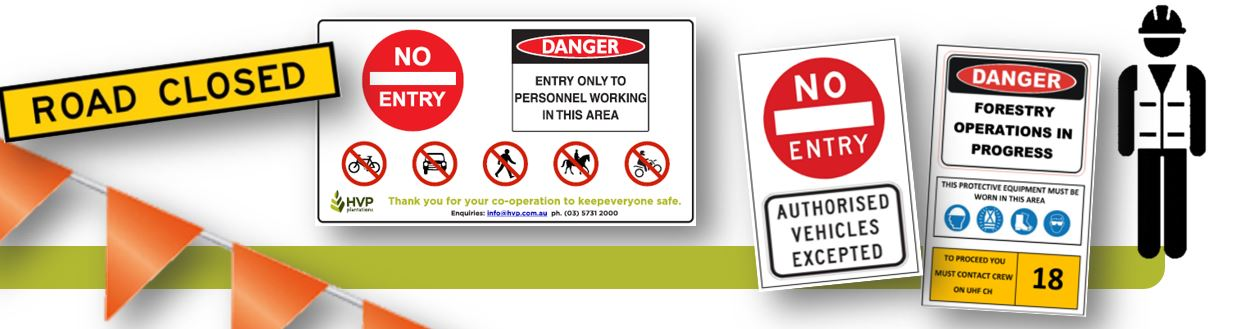 Forest operation worksite signs
